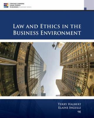 9781305972490 - Law and Ethics in the Business Environment