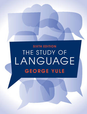 9781316606759 - The Study of Language