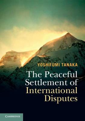 9781316615881 - The Peaceful Settlement of International Disputes
