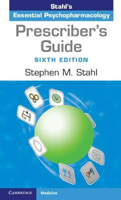9781316618134 - Prescriber's Guide: Stahl's Essential Psychopharmacology
