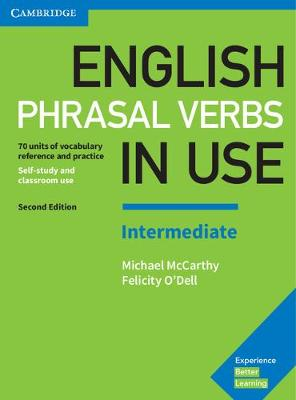 9781316628157 - English Phrasal Verbs in Use Intermediate Book with Answers: Vocabulary Reference and Practice