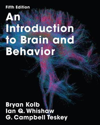 9781319154073 - An Introduction to Brain and Behavior