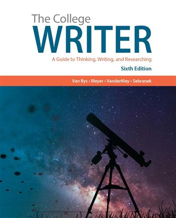 9781337514651 - The College Writer: A Guide to Thinking, Writing, and Researching