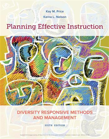 9781337671941 - Planning Effective Instruction: Diversity Responsive Methods and Management