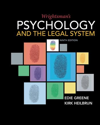 9781337672412 - Wrightsman's Psychology and the Legal System