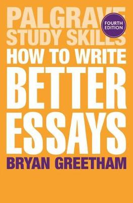 9781352001143 - How to Write Better Essays