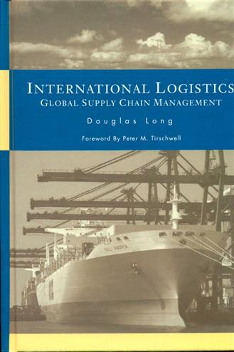 9781402074530 - International logistics: global supply chain management