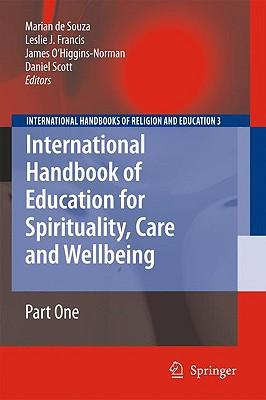 9781402090172 - International Handbook of Education for Spirituality, Care and Wellbeing