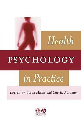 9781405110891 - Health psychology in practice