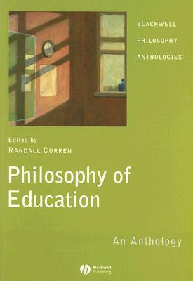9781405130233 - Philosophy of education an anthology