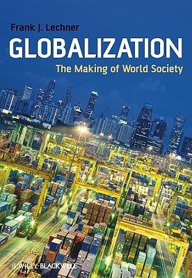 9781405169059 - Globalization the making of a new world