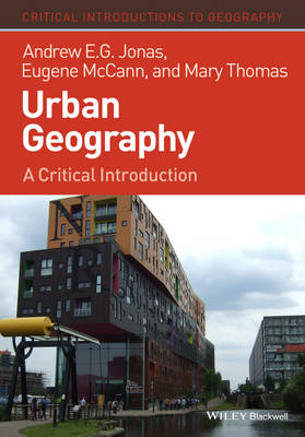9781405189804 - Urban Geography: A Critical Introduction