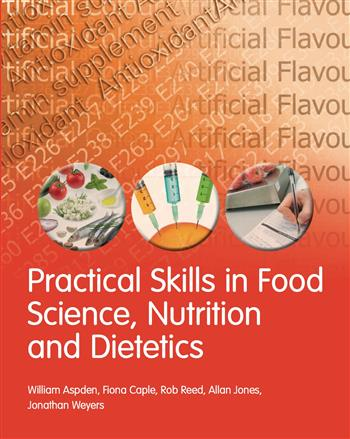 9781408223109 - Practical Skills in Food Science, Nutrition and Dietetics