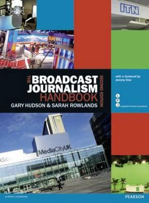 9781408245217 - The Broadcast Journalism Handbook
