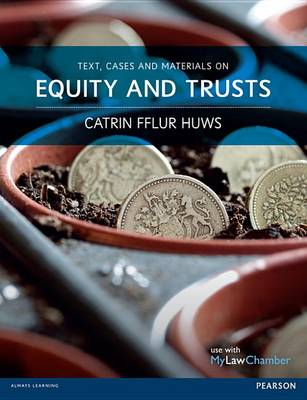 9781408269596 - Text, Cases and Materials on Equity and Trusts
