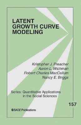 9781412939553 - Latent Growth Curve Modeling
