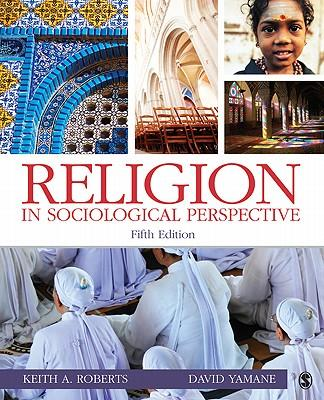 9781412982986 - Religion in Sociological Perspective