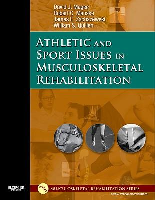 9781416022640 - Athletic and sport issues in musculoskeletal rehabilitation