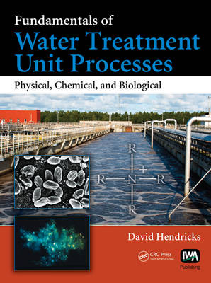 9781420061918 - Fundamentals of Water Treatment Unit Processes: Physical, Chemical, and Biological