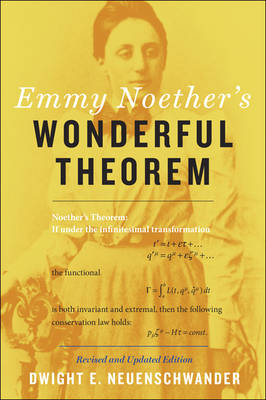 9781421422671 - Emmy Noether's Wonderful Theorem
