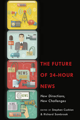 9781433130465 - The future of 24 hours news