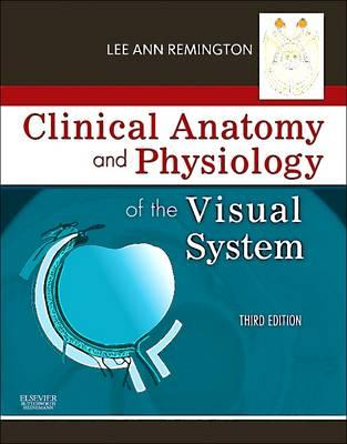 9781437719260 - Clinical Anatomy and Physiology of the Visual System