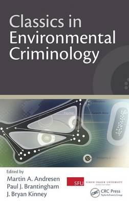 9781439817797 - Classics In Environmental Criminology