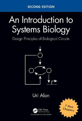 9781439837177 - An Introduction to Systems Biology: Design Principles of Biological Circuits
