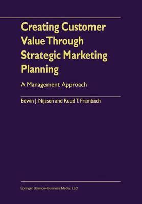 9781441948700 - Creating Customer Value Through Strategic Marketing Planning