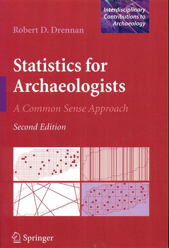 9781441960719 - Statistics for archaeologists