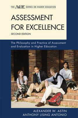 9781442213623 - Assessment for excellence the philosophy and practice of assessment and evaluation in higher education