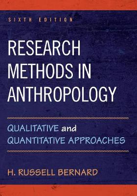 9781442268883 - Research Methods in Anthropology : Qualitative and Quantitative Approaches