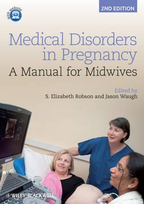 9781444337488 - Medical Disorders in Pregnancy: A Manual for Midwives