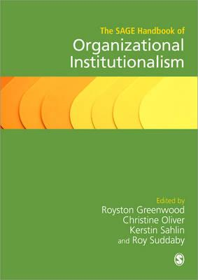9781446270493 - The Sage Handbook of Organizational Institutionalism