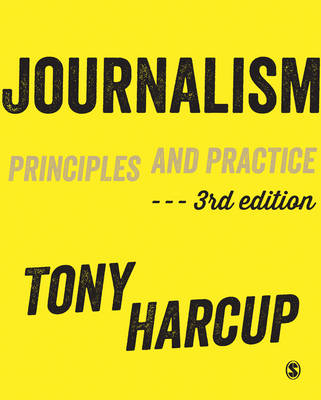 9781446274095 - Journalism - Principles and Practice