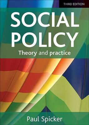 9781447316107 - Social Policy: Theory and Practice