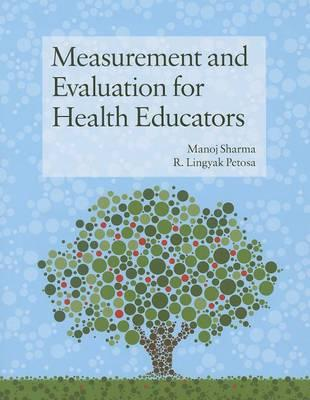 9781449628208 - Measurement and Evaluation for Health Educators