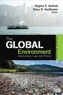 9781452241456 - The Global Environment: Institutions, Law and Policy