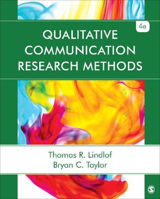 9781452256825 - Qualitative Communication Research Methods