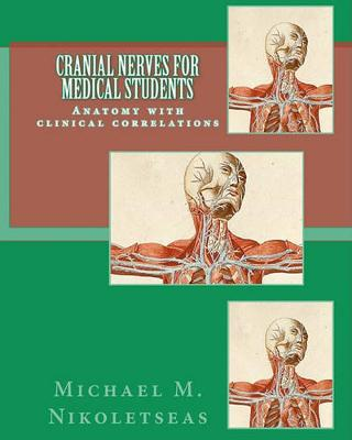 9781453812945 - Cranial Nerves for Medical Students