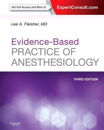 9781455727681 - Evidence-Based Practice of Anesthesiology