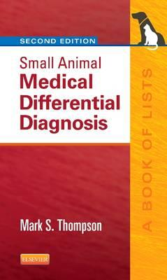 9781455744541 - Small Animal Medical Differential Diagnosis: A book of lists