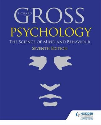 9781471829734 - Psychology: The Science of Mind and Behaviour