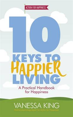 9781472233424 - 10 Keys to Happier Living