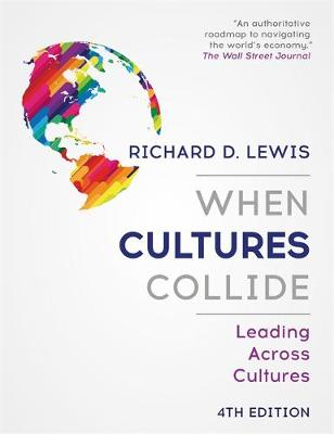 9781473684829 - When Cultures Collide: Leading Across Cultures