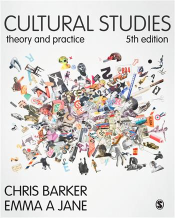 9781473919457 - Cultural Studies: Theory and Practice