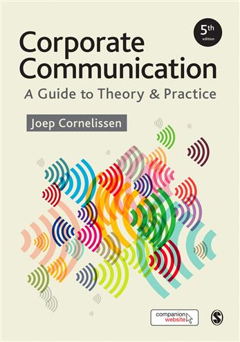 9781473953703 - Corporate Communication: A Guide to Theory and Practice
