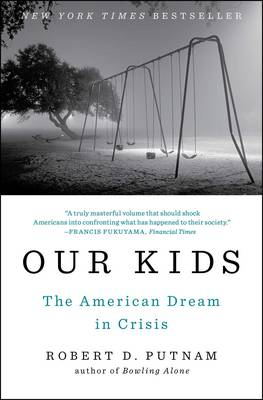 9781476769905 - Our Kids, The American Dream in Crisis