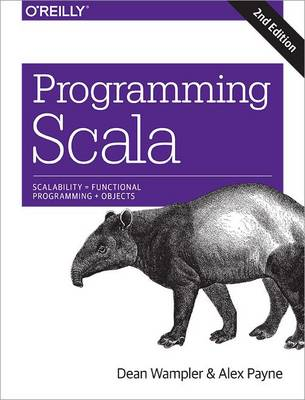 9781491949856 - Programming Scala: Scalability = Functional Programming + Objects
