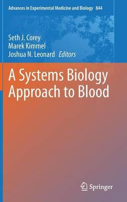 9781493920945 - A Systems Biology Approach to Blood